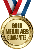 Gold Medal Abs Guarantee